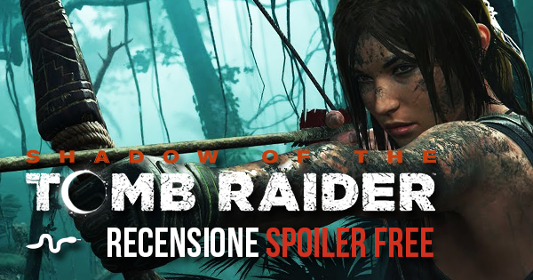 Shadow of the Tomb Raider: recensione senza spoiler